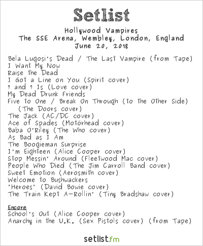 Hollywood Vampires Setlist The SSE Arena, Wembley, London, England 2018