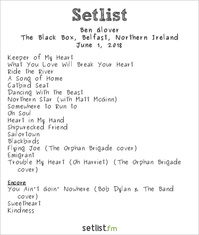 Ben Glover Setlist The Black Box, Belfast, Northern Ireland 2018