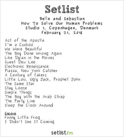 Belle and Sebastian Setlist Studio 1, Copenhagen, Denmark 2018, How To Solve Our Human Problems