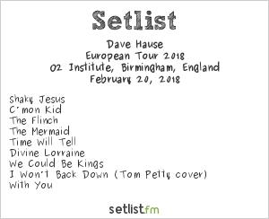 Dave Hause Setlist O2 Institute, Birmingham, England, European Tour 2018