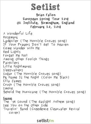 Brian Fallon Setlist O2 Institute, Birmingham, England, European Spring Tour 2018