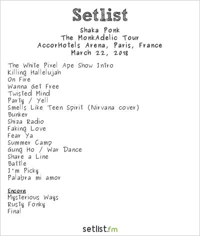 Shaka Ponk Setlist AccorHotels Arena, Paris, France 2018, The MonkAdelic Tour