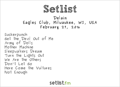 Delain Setlist Eagles Club, Milwaukee, WI, USA 2016