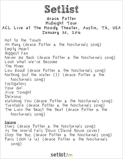 Grace Potter Setlist The Moody Theater, Austin, TX, USA 2016, Midnight Tour