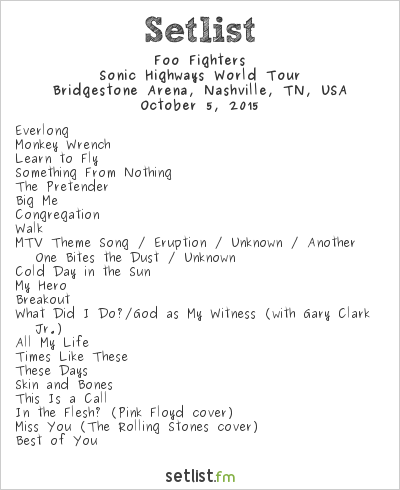 Foo Fighters Setlist Bridgestone Arena, Nashville, TN, USA 2015, Sonic Highways World Tour