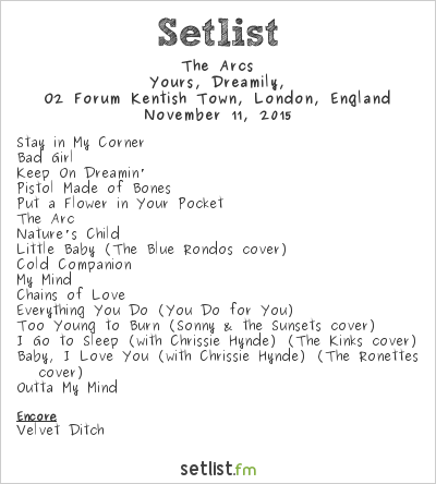 The Arcs Setlist O2 Forum Kentish Town, London, England 2015