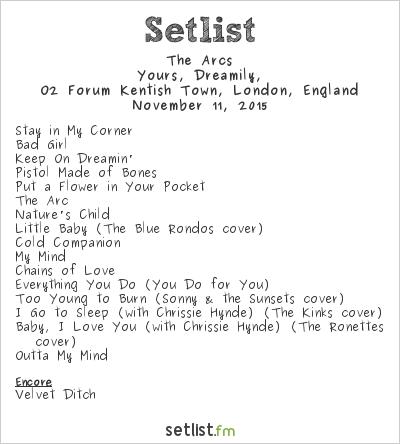The Arcs Setlist O2 Forum Kentish Town, London, England 2015