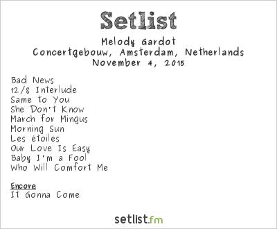 Melody Gardot Setlist Concertgebouw, Amsterdam, Netherlands 2015
