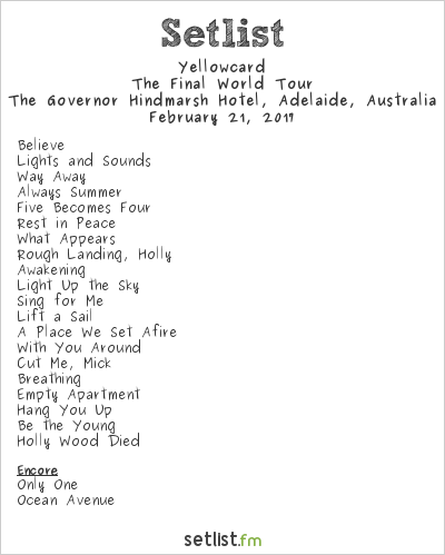 Yellowcard World Tour Setlist