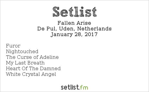 Fallen Arise Setlist De Pul, Uden, Netherlands 2017