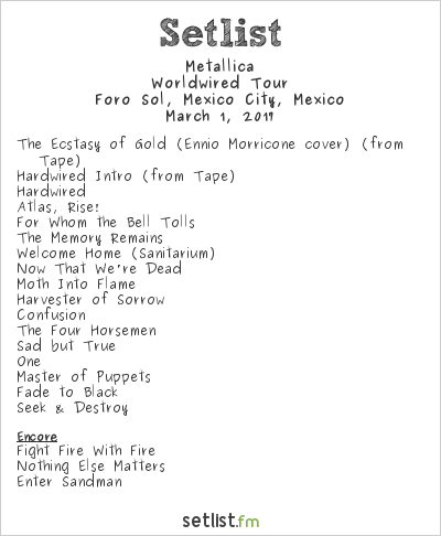 Metallica Setlist Foro Sol, Mexico City, Mexico 2017, WorldWired Tour