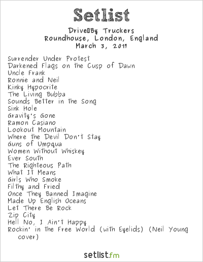 Drive-By Truckers Setlist Roundhouse, London, England 2017