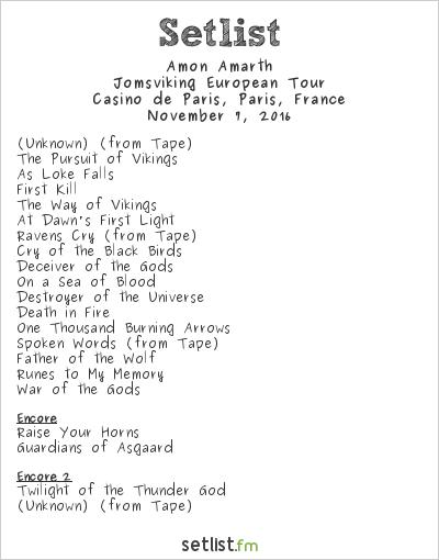 Amon Amarth Setlist Casino de Paris, Paris, France 2016, Jomsviking European Tour