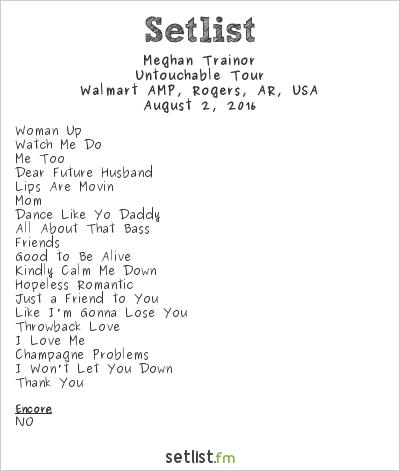 Meghan Trainor Setlist Walmart AMP, Rogers, AR, USA 2016, Untouchable Tour