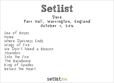 Dare Setlist Parr Hall, Warrington, England 2016