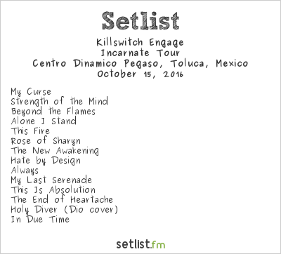 Killswitch Engage Setlist Knotfest México 2016 2016, Incarnate Tour