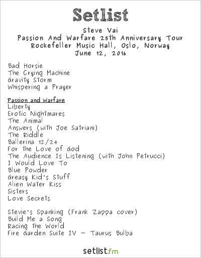 Steve Vai Setlist Rockefeller Music Hall, Oslo, Norway 2016, Passion And Warfare 25th Anniversary Tour