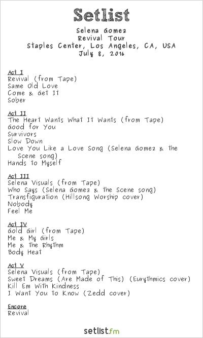 Selena Gomez Setlist Staples Center, Los Angeles, CA, USA 2016, Revival Tour