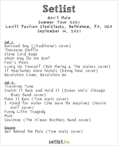 Gov't Mule Setlist Levitt Pavilion SteelStacks, Bethlehem, PA, USA, Summer Tour 2021