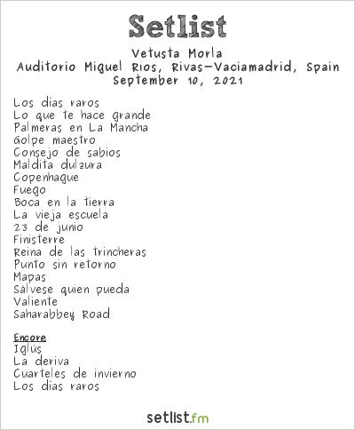 Vetusta Morla Setlist Auditorio Miguel Ríos, Rivas-Vaciamadrid, Spain 2021