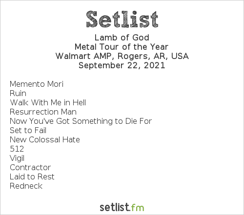 Lamb of God Setlist Walmart AMP, Rogers, AR, USA 2021, Metal Tour of the Year
