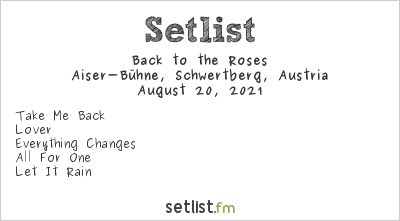 Back to the Roses at Aiser-Bühne, Schwertberg, Austria Setlist