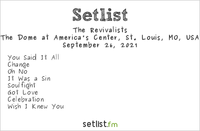 The Revivalists Setlist The Dome at America's Center, St. Louis, MO, USA 2021