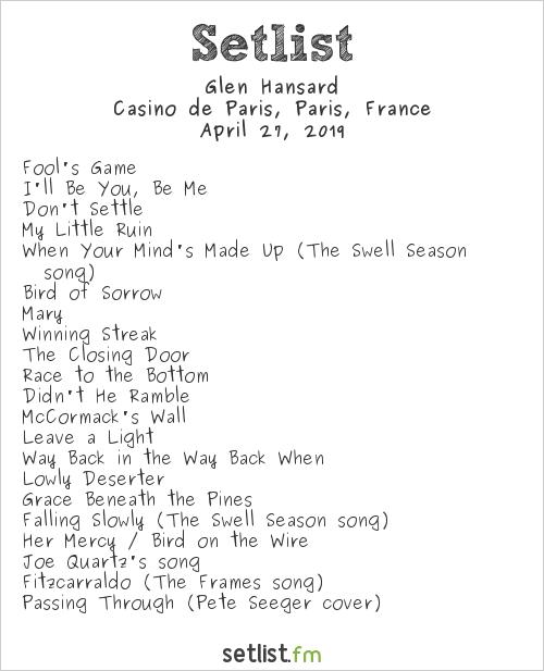 Glen Hansard Setlist Casino de Paris, Paris, France 2019