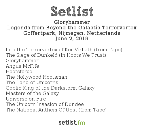 Gloryhammer Setlist FortaRock 2019 2019, Legends from Beyond the Galactic Terrorvortex