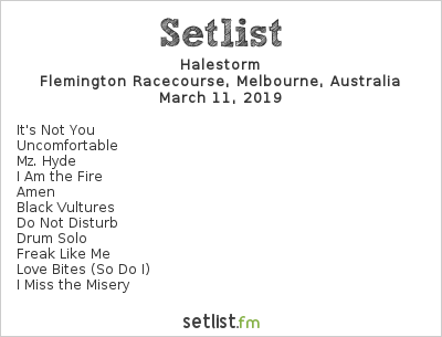 Halestorm Setlist Download Melbourne 2019 2019