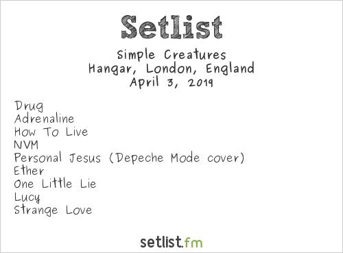 Simple Creatures Setlist Hangar, London, England 2019