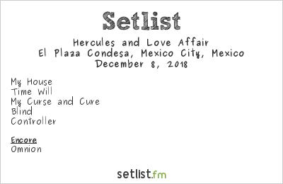 Hercules and Love Affair Setlist El Plaza Condesa, Mexico City, Mexico 2018