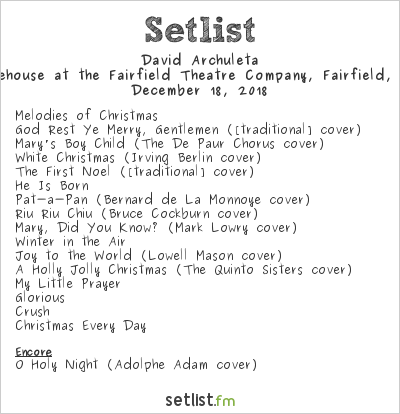 David Archuleta Setlist The Warehouse at the Fairfield Theatre Company, Fairfield, CT, USA 2018