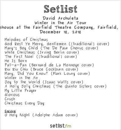 David Archuleta Setlist The Warehouse at the Fairfield Theatre Company, Fairfield, CT, USA 2018