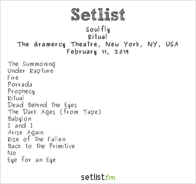 Soulfly Setlist The Gramercy Theatre, New York, NY, USA 2019, Ritual