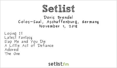 Doris Brendel Setlist Colos-Saal, Aschaffenburg, Germany 2018