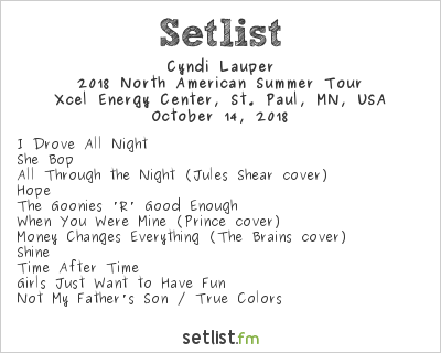 Cyndi Lauper Setlist Xcel Energy Center, St. Paul, MN, USA 2018, 2018 North American Summer Tour