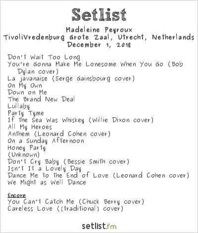 Madeleine Peyroux Setlist Tivoli Vredenburg, Utrecht, Netherlands 2018