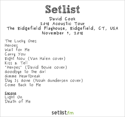 David Cook Setlist The Ridgefield Playhouse, Ridgefield, CT, USA 2018