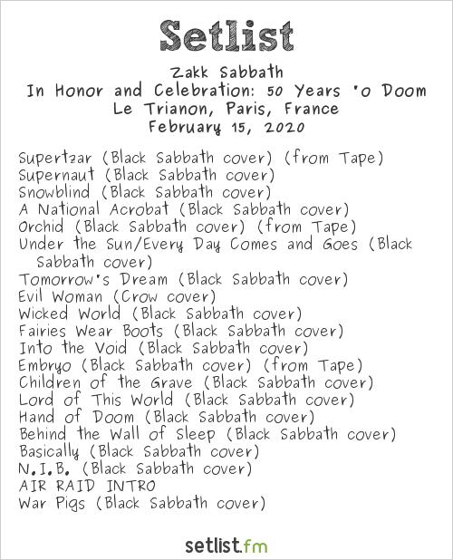 Zakk Sabbath Setlist Le Trianon, Paris, France 2020, In Honor and Celebration: 50 Years 'o Doom