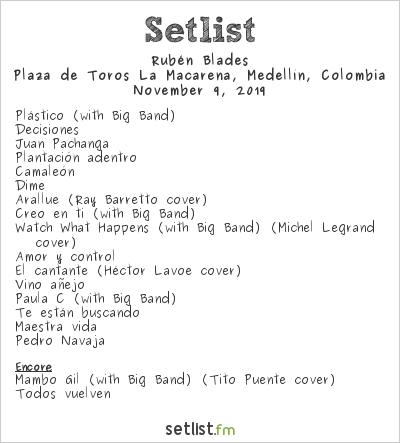 Rubén Blades Setlist Plaza de Toros La Macarena, Medellín, Colombia 2019