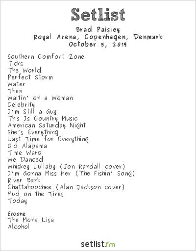 Brad Paisley Setlist Royal Arena, Copenhagen, Denmark 2019