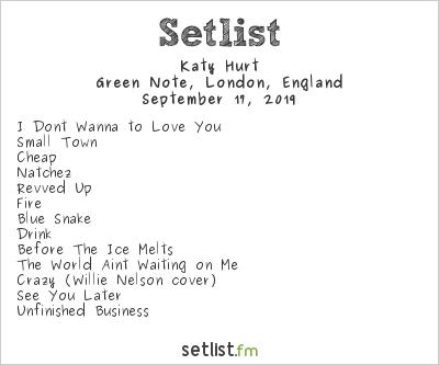Katy Hurt Setlist Green Note, London, England 2019