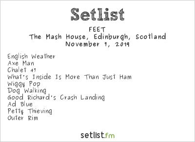 FEET Setlist The Mash House, Edinburgh, Scotland 2019