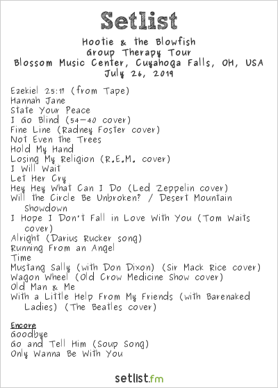 Hootie & the Blowfish Setlist Blossom Music Center, Cuyahoga Falls, OH, USA 2019, Group Therapy Tour
