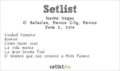 Nacho Vegas Setlist El Bataclán, Mexico City, Mexico 2014