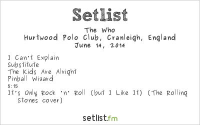 The Who Setlist Hurtwood Polo Club, Surrey, England 2014