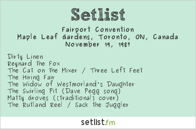 Fairport Convention Setlist Maple Leaf Gardens, Toronto, ON, Canada 1987
