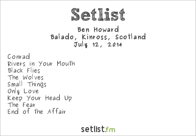 Ben Howard Setlist T in the Park 2014 2014