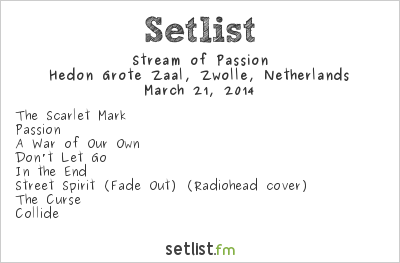 Stream of Passion Setlist Hedon, Zwolle, Netherlands 2014, Support for Delain